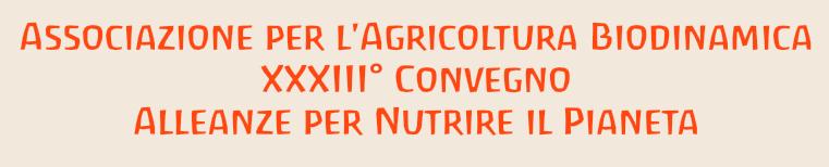 XXXIII Convegno Internazionale di Agricoltura Biodinamica